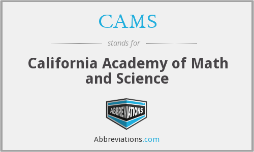 CAMS - California Academy Of Math And Science