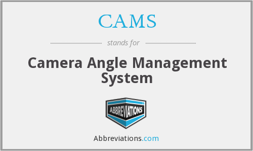 CAMS - Camera Angle Management System