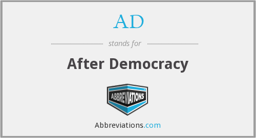 AD - After Democracy
