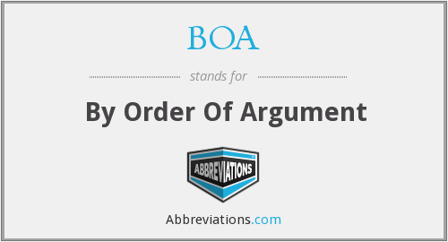 BOA - By Order Of Argument