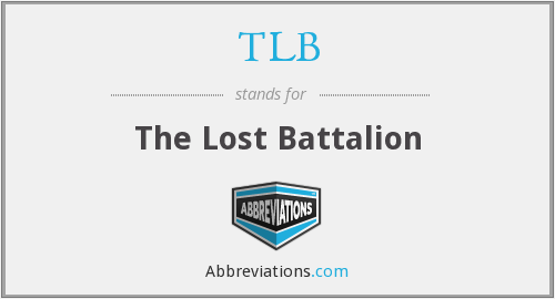TLB - The Lost Battalion