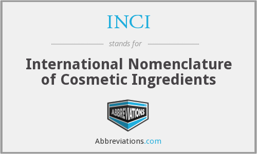 INCI - International Nomenclature of Cosmetic Ingredients
