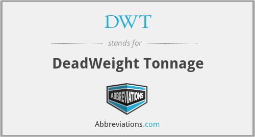 DWT - DeadWeight Tonnage