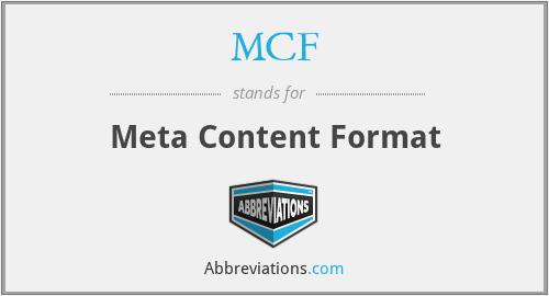 MCF - Meta Content Format