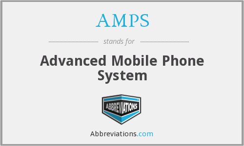 AMPS - Advanced Mobile Phone System