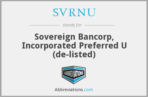 SVRNU - Sovereign Bancorp, Inc.