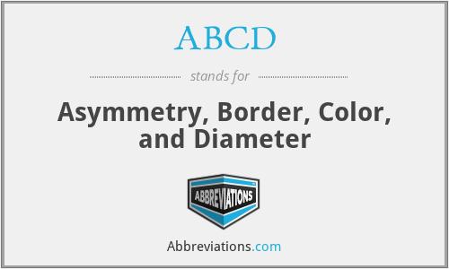 ABCD - Asymmetry, Border, Color, and Diameter