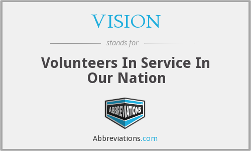 VISION - Volunteers In Service In Our Nation