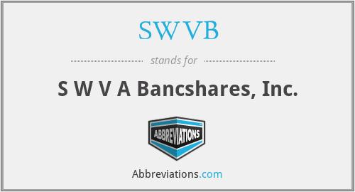 SWVB - S W V A Bancshares, Inc.