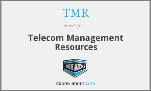 TMR - Telecom Management Resources