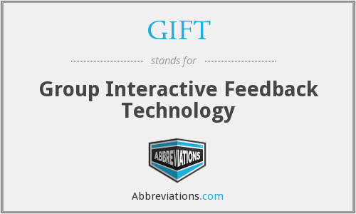 GIFT - Group Interactive Feedback Technology