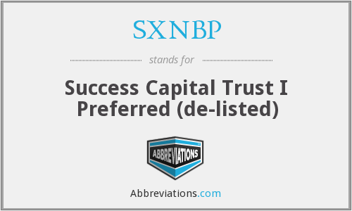 SXNBP - Success Capital Trust I Preferred