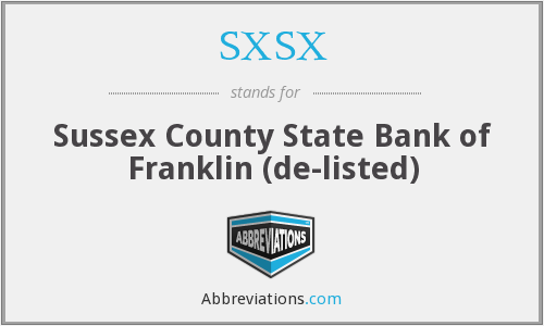 SXSX - Sussex County State Bank of Franklin  (de-listed)