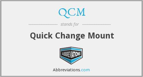 QCM - Quick Change Mount