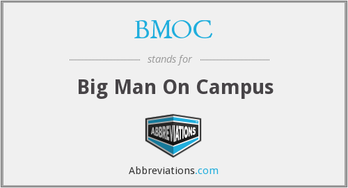 What does BMOC stand for?