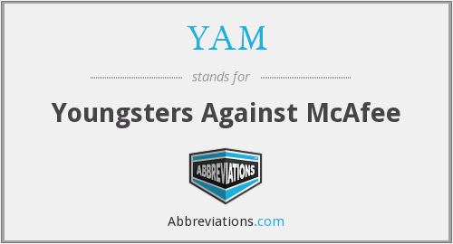 YAM - Youngsters Against McAfee