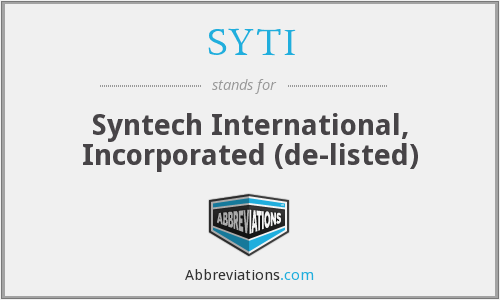 SYTI - Syntech International, Incorporated  (de-listed)