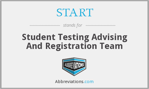 START - Student Testing Advising And Registration Team