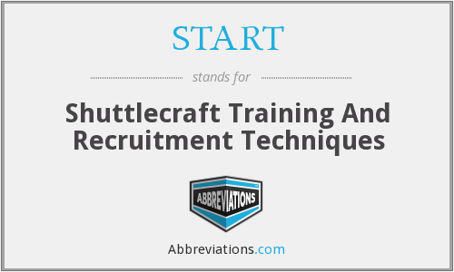 START - Shuttlecraft Training And Recruitment Techniques