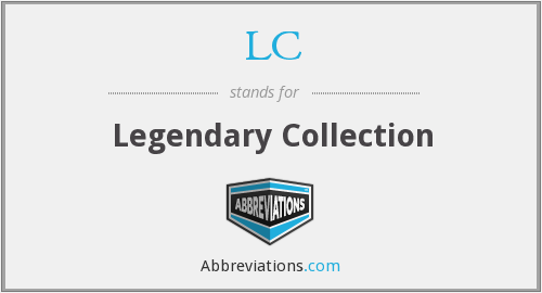 LC - Legendary Collection