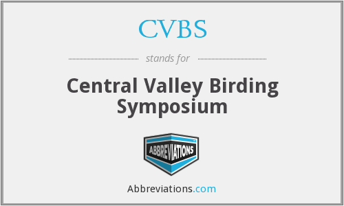 CVBS - Central Valley Birding Symposium