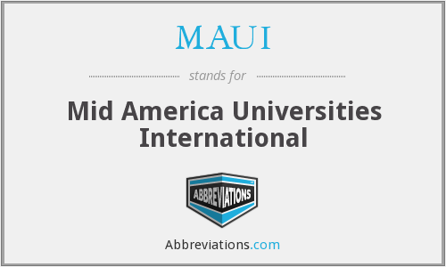 MAUI - Mid America Universities International