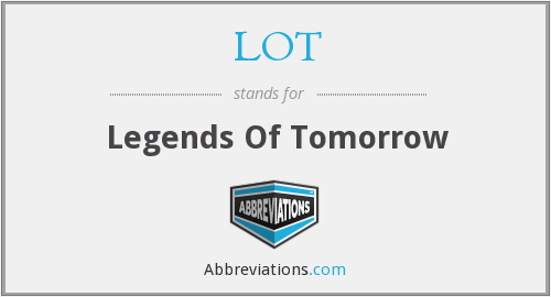 LOT - Legends Of Tomorrow
