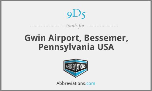 9D5 - Gwin Airport, Bessemer, Pennsylvania USA