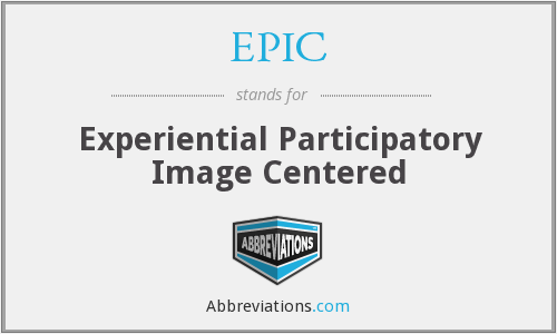 EPIC - Experiential Participatory Image Centered
