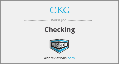 CKG - Checking