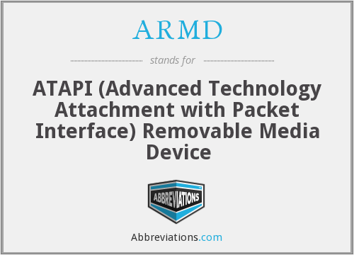 ARMD - ATAPI (Advanced Technology Attachment with Packet Interface) Removable Media Device