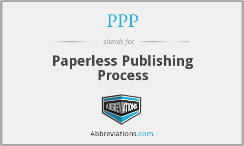 PPP - Paperless Publishing Process