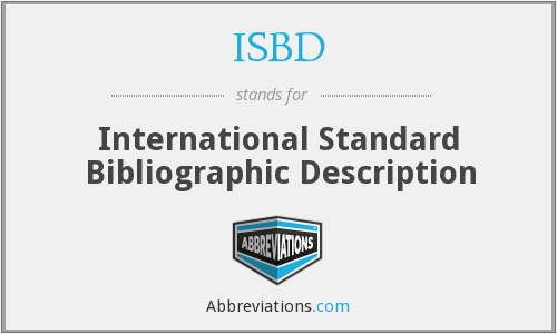 ISBD - International Standard Bibliographic Description