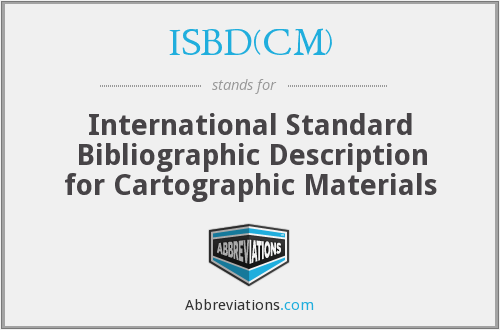 What does ISBD(CM) stand for?