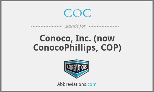 COC - Conoco, Inc. (now ConocoPhillips, COP)