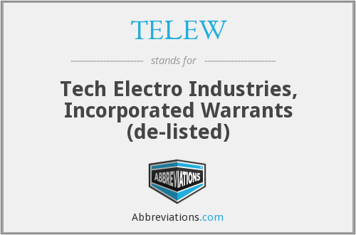 What does TELEW stand for?