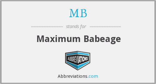MB - Maximum Babeage