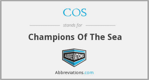 COS - Champions Of The Sea