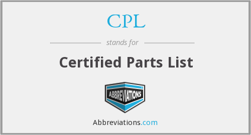 CPL - Certified Parts List