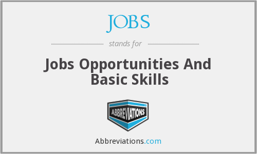 JOBS - Jobs Opportunities And Basic Skills