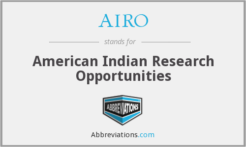 AIRO - American Indian Research Opportunities