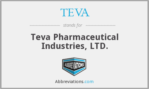 TEVA - Teva Pharmaceutical Industries, LTD.