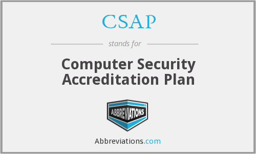CSAP - Computer Security Accreditation Plan
