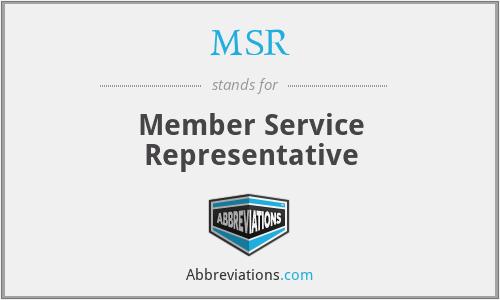 MSR - Member Service Representative