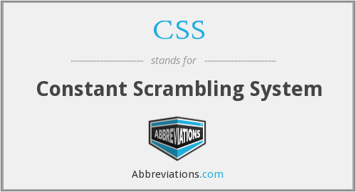 CSS - Constant Scrambling System