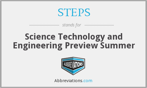 STEPS - Science Technology And Engineering Preview Summer
