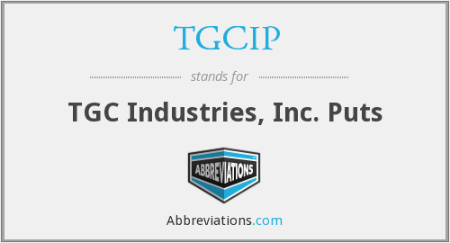 TGCIP - TGC Industries, Inc. Puts