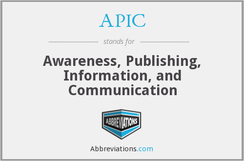 APIC - Awareness, Publishing, Information, and Communication