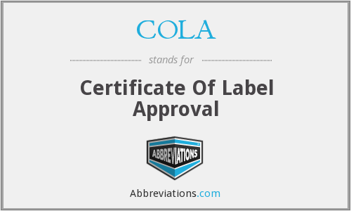 COLA - Certificate Of Label Approval