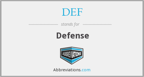 What does DEF stand for?